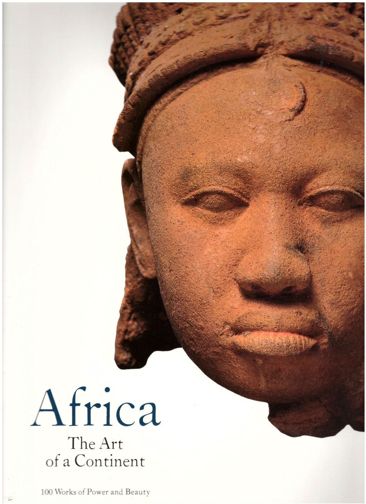Africa: The Art of a Continent: 100 Works of Power and Beauty, (Exhibition Catalogue).