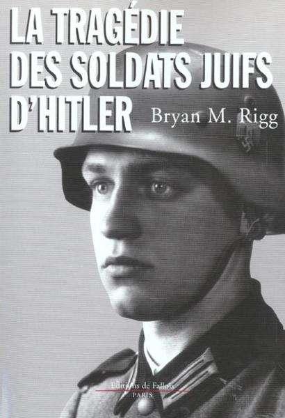 [FS] La Tragedie des Soldats Juifs d'Hitler  [TVrip-FR]