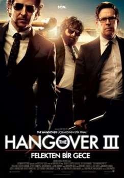 Hangover 3 Felekten Bir Gece