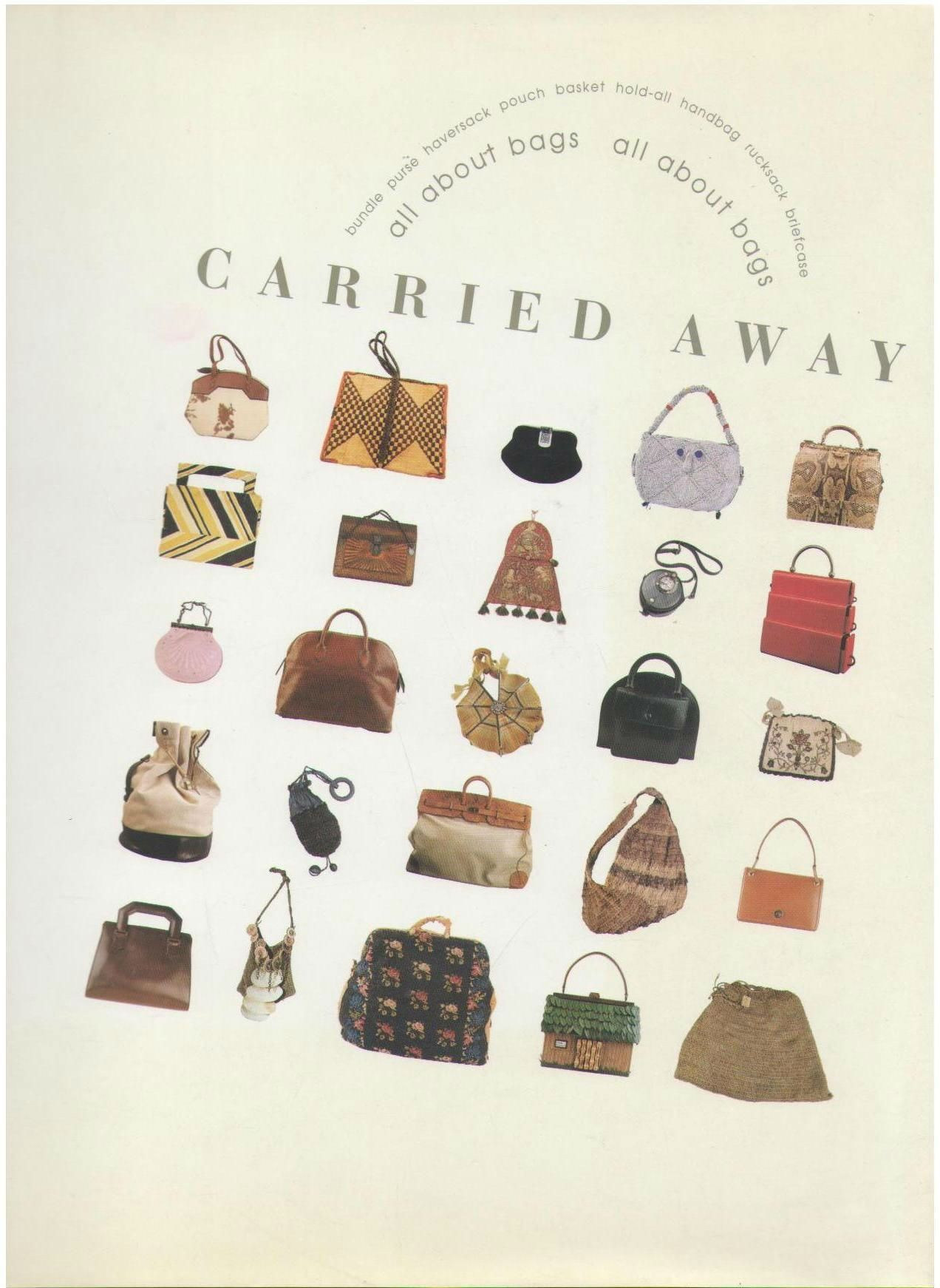 Carried Away: All About Bags, Chenoune, Farid