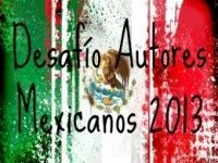 Desafío autores mexicanos 2013