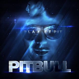 Pitbull - Planet Pit (Deluxe Edition) 2011